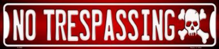 No Trespassing Wholesale Novelty Metal Mini Street Sign