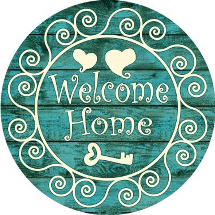 Welcome Home Wholesale Novelty Metal Circular Sign