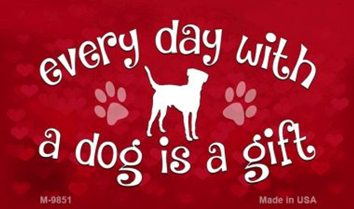 Dog Is A Gift Wholesale Novelty Metal Magnet