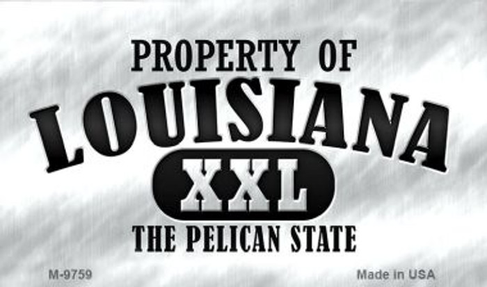 Property Of Louisiana Wholesale Novelty Metal Magnet