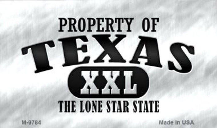 Property Of Texas Wholesale Novelty Metal Magnet