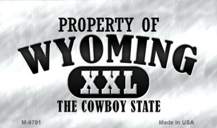 Property Of Wyoming Wholesale Novelty Metal Magnet