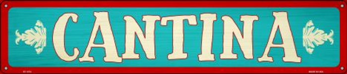 Cantina Wholesale Novelty Metal Street Sign ST-1374