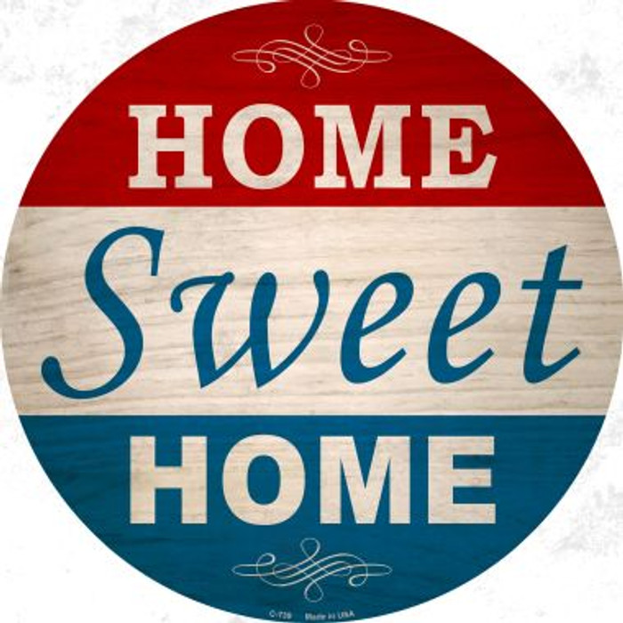 Home Sweet Home Wholesale Novelty Metal Circular Sign