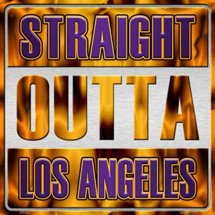 Straight Outta Los Angeles Wholesale Novelty Metal Square Sign SQ-234