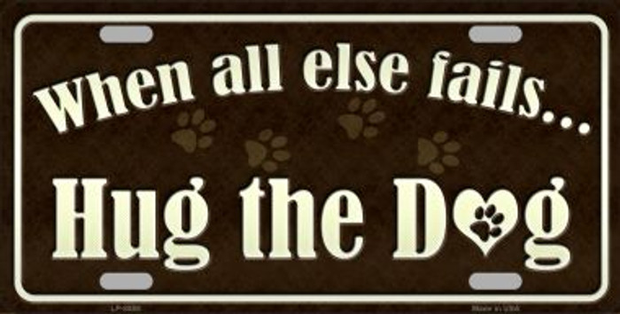 Hug The Dog Wholesale Metal Novelty License Plate