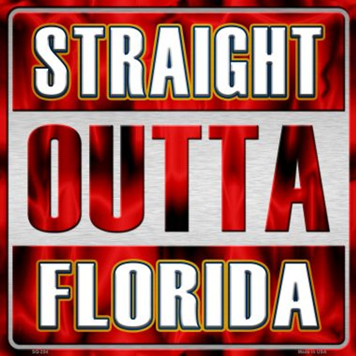 Straight Outta Florida Wholesale Novelty Metal Square Sign