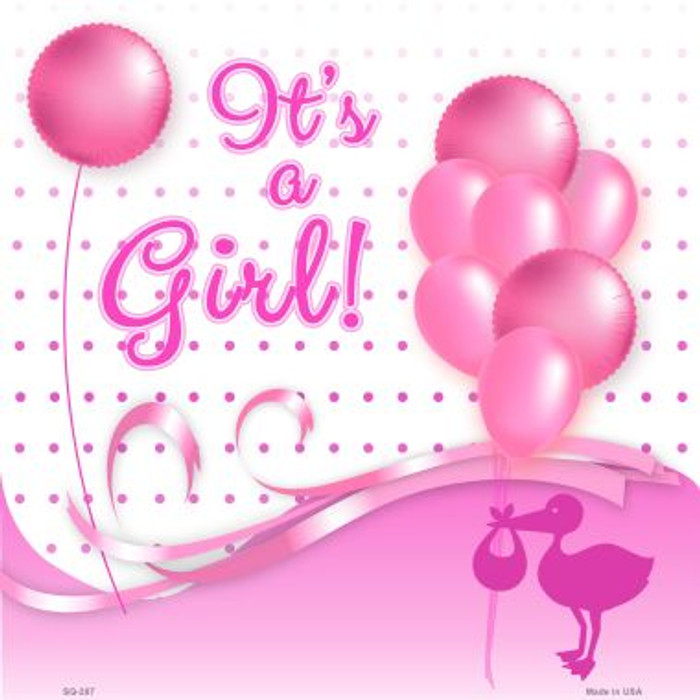 Its A Girl With Balloons Wholesale Novelty Metal Square Sign
