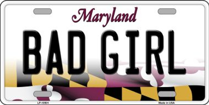 Bad Girl Maryland Background Wholesale Metal Novelty License Plate