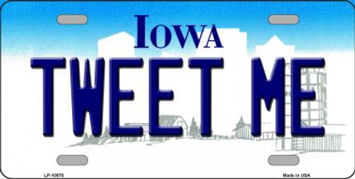 Tweet Me Iowa Background Wholesale Metal Novelty License Plate