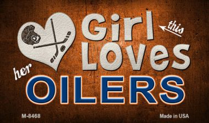 This Girl Loves Her Oilers Wholesale Novelty Metal Magnet