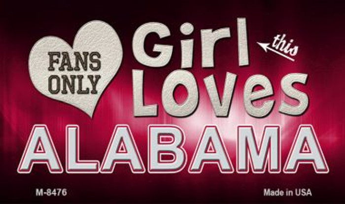 This Girl Loves Her Alabama Wholesale Novelty Metal Magnet