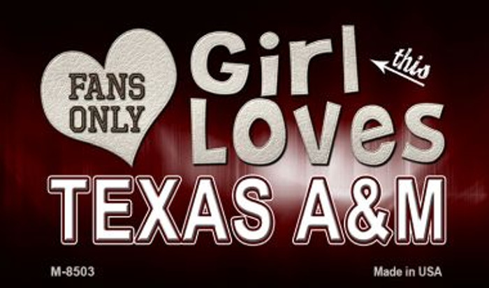 This Girl Loves Her Texas A&M Wholesale Novelty Metal Magnet