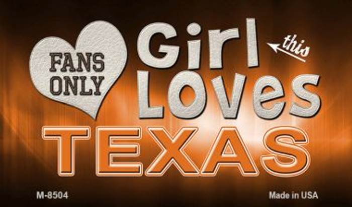 This Girl Loves Her Texas Wholesale Novelty Metal Magnet