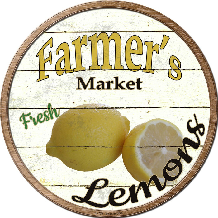 Farmers Market Lemons Wholesale Novelty Metal Circular Sign