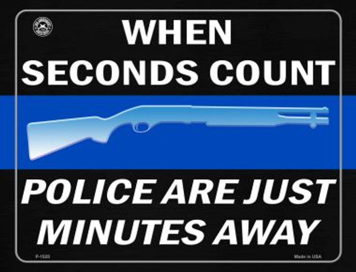 When Seconds Count Police Are Minutes Away Wholesale Metal Novelty Parking Sign