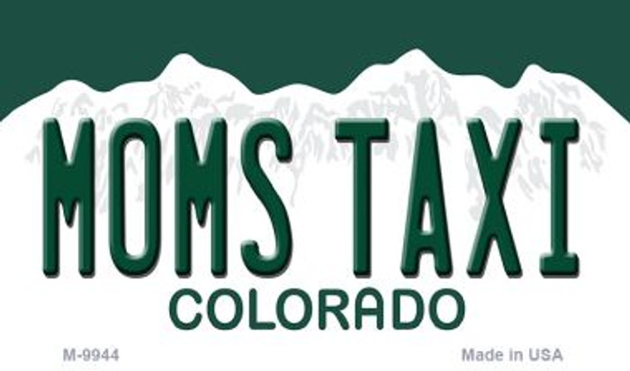 Moms Taxi Colorado State Background Magnet Novelty Wholesale