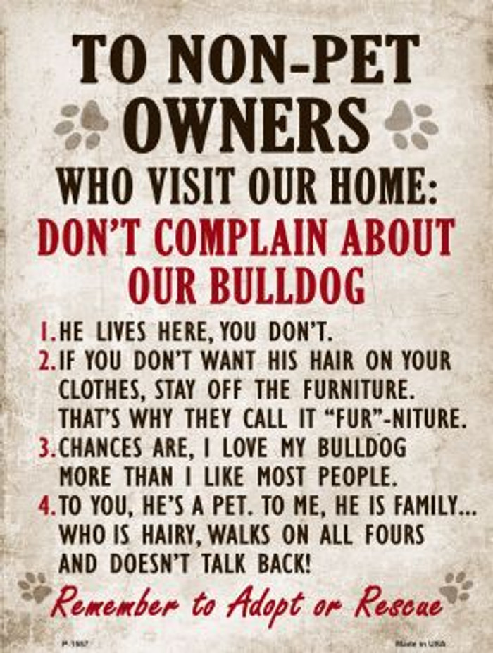 To Non-Pet Owners - Don't Complain About Our Bulldog Metal Novelty Parking Sign Wholesale