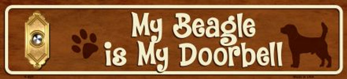 My Beagle Is My Doorbell Mini Street Sign Wholesale Novelty Metal