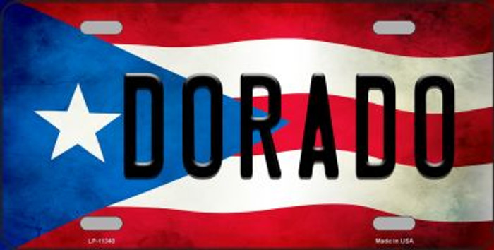 Dorado Puerto Rico Flag Background License Plate Metal Novelty Wholesale