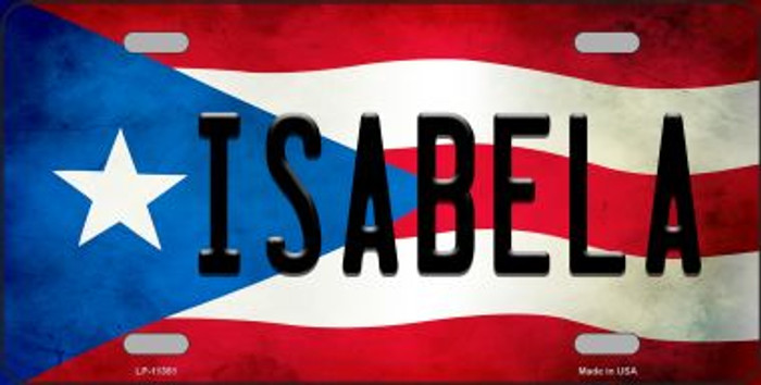 Isabela Puerto Rico Flag Background License Plate Metal Novelty Wholesale