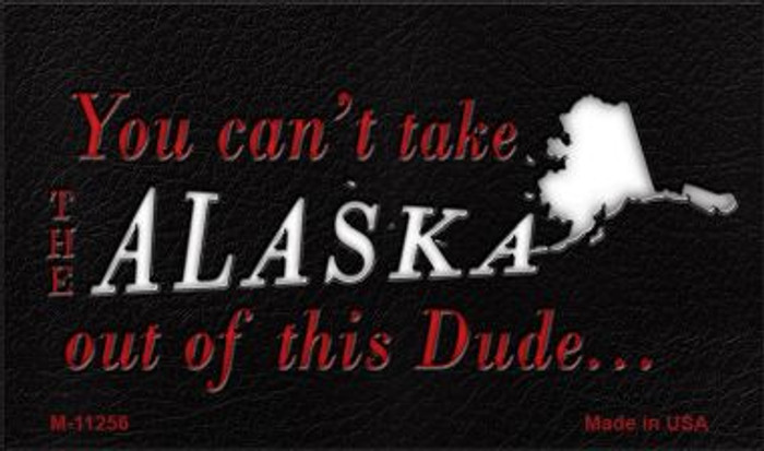 Alaska Dude Magnet Novelty Metal Wholesale M-11256