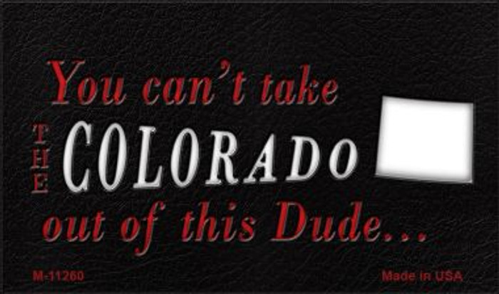 Colorado Dude Magnet Novelty Metal Wholesale M-11260