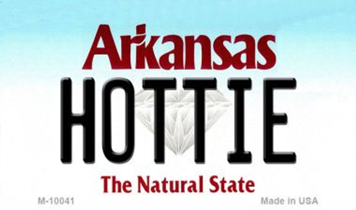 Hottie Arkansas State License Plate Magnet Novelty Wholesale M-10041