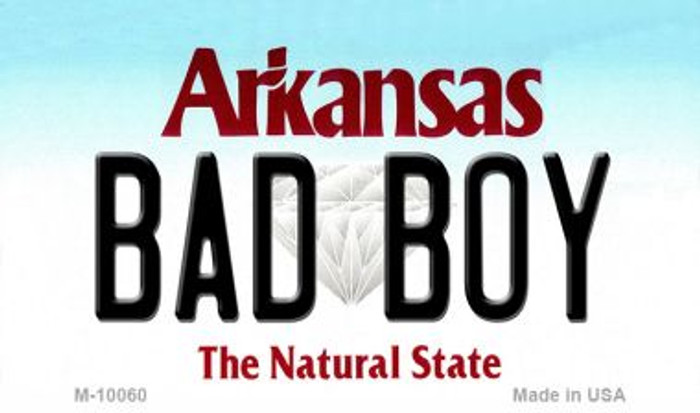Bad Boy Arkansas State License Plate Magnet Novelty Wholesale M-10060