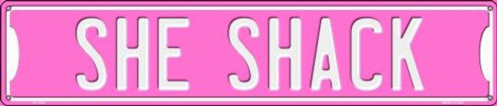 She Shack Wholesale Novelty Metal Street Sign ST-1376