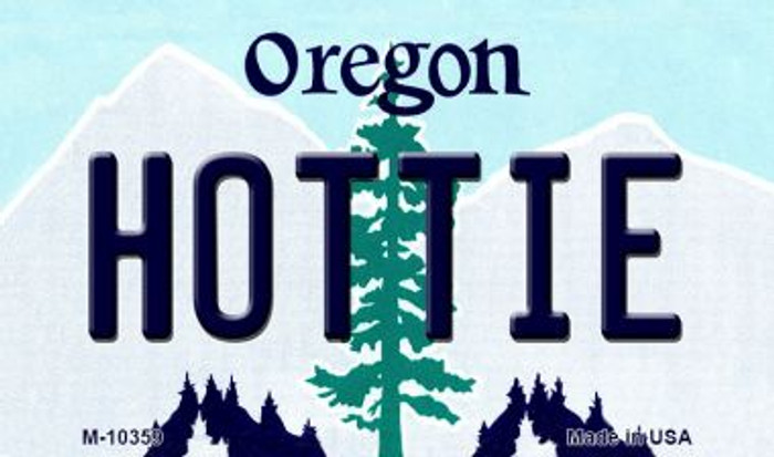 Hottie Oregon State License Plate Wholesale Magnet