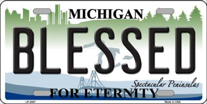 Blessed Michigan State Wholesale Metal Novelty License Plate LP-2807