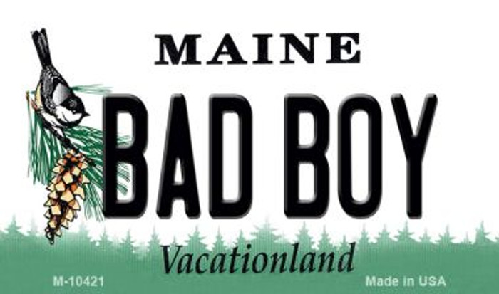 Bad Boy Maine State License Plate Wholesale Magnet