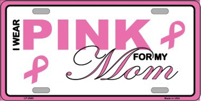 Pink For My Mom Wholesale Metal Vanity License Plate Sign