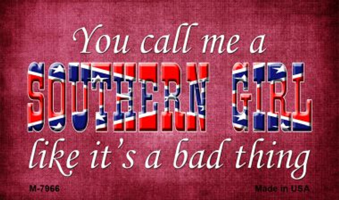Call Me A Southern Girl Novelty Wholesale Magnet
