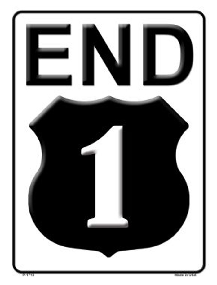 End Highway 1 Novelty Wholesale Parking Sign
