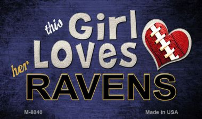 This Girl Loves Her Ravens Wholesale Magnet M-8040