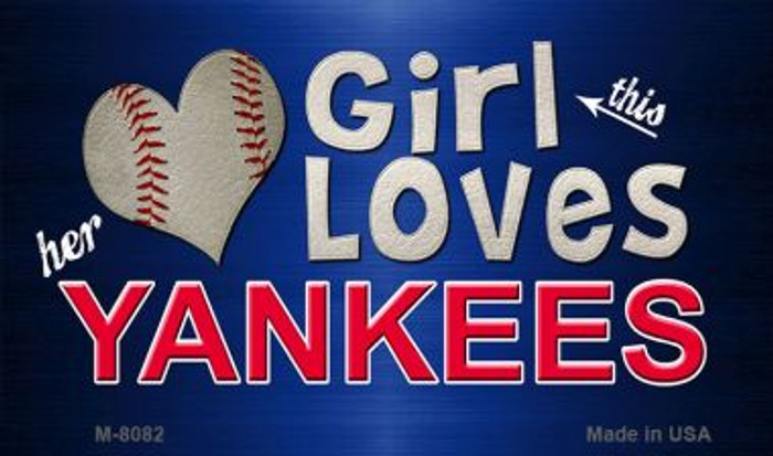 This Girl Loves Her Yankees Wholesale Magnet M-8082