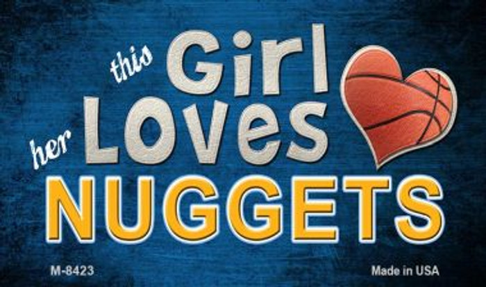 This Girl Loves Her Nuggets Wholesale Magnet M-8423