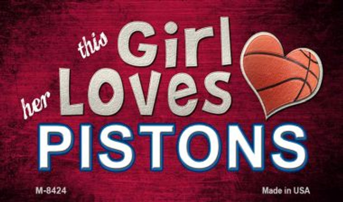 This Girl Loves Her Pistons Wholesale Magnet M-8424