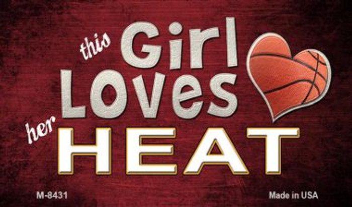 This Girl Loves Her Heat Wholesale Magnet M-8431