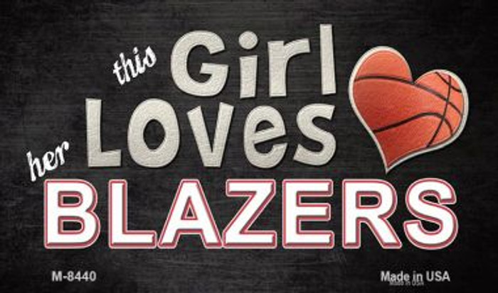 This Girl Loves Her Blazers Wholesale Magnet M-8440