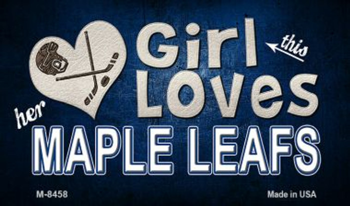 This Girl Loves Her Maple Leafs Wholesale Magnet M-8458