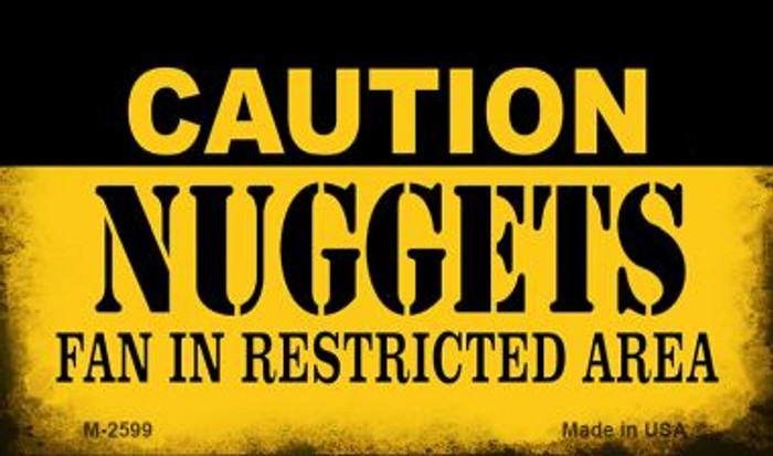 Caution Nuggets Fan Area Wholesale Magnet M-2599