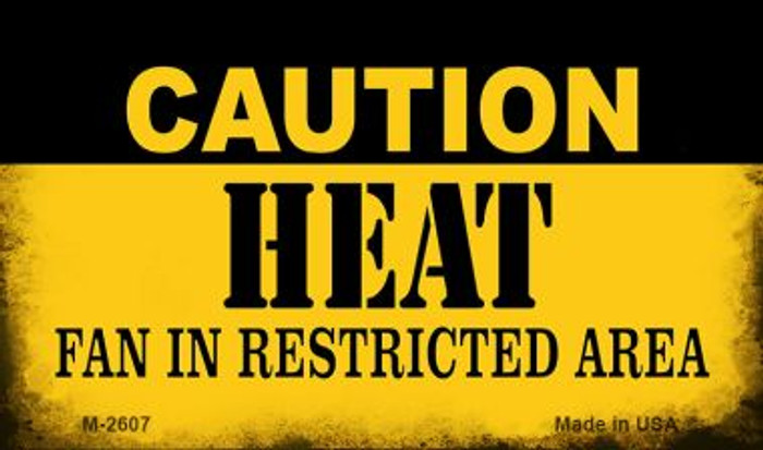 Caution Heat Fan Area Wholesale Magnet M-2607