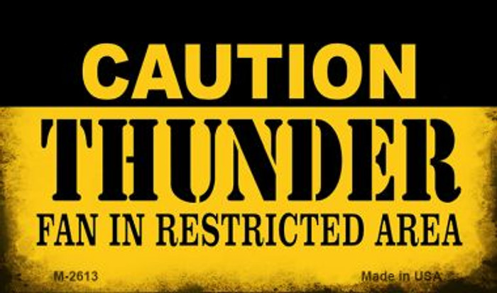 Caution Thunder Fan Area Wholesale Magnet M-2613