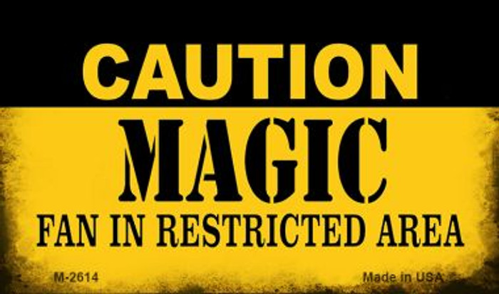 Caution Magic Fan Area Wholesale Magnet M-2614