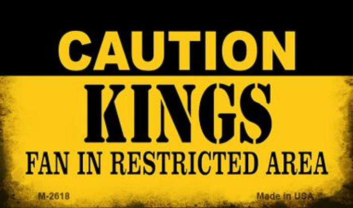 Caution Kings Fan Area Wholesale Magnet M-2618