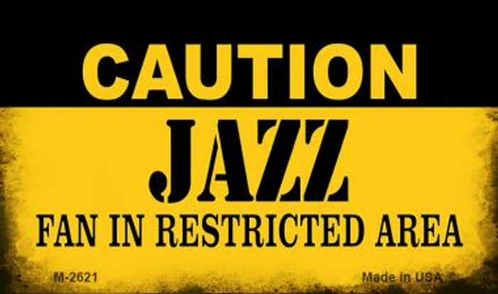 Caution Jazz Fan Area Wholesale Magnet M-2621
