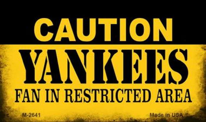 Caution Yankees Fan Area Wholesale Magnet M-2641